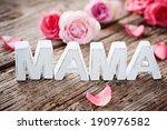mama  | Shutterstock . vector #190976582