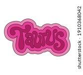 vector zodiac signs. taurus...   Shutterstock .eps vector #1910368042