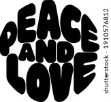 stylized words peace and love   Shutterstock .eps vector #1910576812
