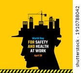 world day for safety and health ...   Shutterstock .eps vector #1910788042