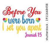 before you were born i set you... | Shutterstock .eps vector #1911668458