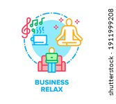 business relax vector icon...   Shutterstock .eps vector #1911999208