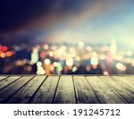 wooden platform and lights of... | Shutterstock . vector #191245712