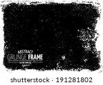 grunge frame. vector template | Shutterstock .eps vector #191281802
