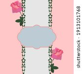 card with roses and floral... | Shutterstock .eps vector #1913101768