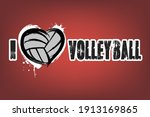 i love volleyball. design... | Shutterstock .eps vector #1913169865