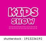 vector cute emblem kids show.... | Shutterstock .eps vector #1913236192