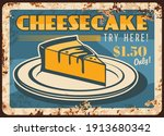 Cheesecake Rusty Metal Plate ...