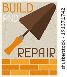 Build and repair. Retro poster in flat design style. - stock vector