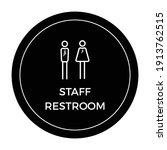 Staff Restroom Sign And Symbol...