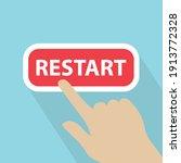 hand touching restart button ...