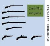 civil war weapons   Shutterstock .eps vector #191447615
