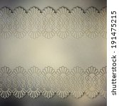 wedding lace background | Shutterstock . vector #191475215