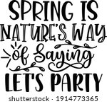 spring is natures way of saying ... | Shutterstock .eps vector #1914773365