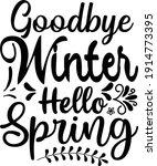 goodbye winter hello spring... | Shutterstock .eps vector #1914773395