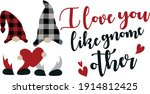 i love you like gnome other....   Shutterstock .eps vector #1914812425
