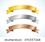 gold  silver and bronze ribbons ... | Shutterstock .eps vector #191557268