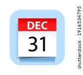 December 31. Calendar Icon....