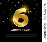 6th anniversary celebration... | Shutterstock .eps vector #1916959778