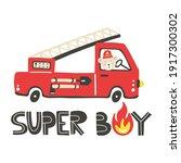 Firefighter Print. Fire Truck...