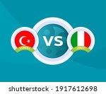 Turkey Vs Italy Euro 2020 Match....