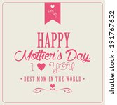 abstract happy mother's day... | Shutterstock .eps vector #191767652