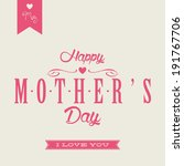 abstract happy mother's day... | Shutterstock .eps vector #191767706