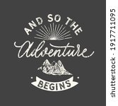 and so the adventure begins.... | Shutterstock .eps vector #1917711095