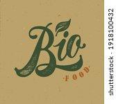 bio food typography vector... | Shutterstock .eps vector #1918100432