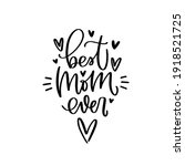 best mom ever mother s day... | Shutterstock .eps vector #1918521725