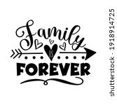 family forever   motivational... | Shutterstock .eps vector #1918914725