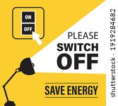 please switch off electricity ...   Shutterstock .eps vector #1919284682