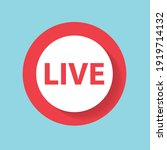 live streaming button  vector... | Shutterstock .eps vector #1919714132