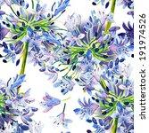 agapanthus seamless pattern | Shutterstock . vector #191974526