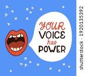 your voice has power. hand... | Shutterstock .eps vector #1920135392
