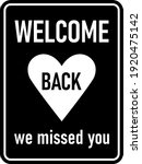 welcome back we missed you... | Shutterstock .eps vector #1920475142