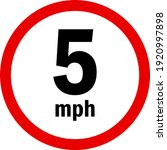 5 mph vehicle speed limit sign. ... | Shutterstock .eps vector #1920997898