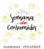 Semana Do Consumidor. Consumer...