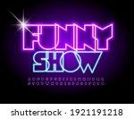 vector bright flyer funny show. ...   Shutterstock .eps vector #1921191218