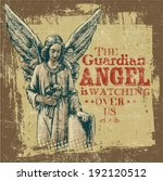 "Retro design ""The Guardian Angel Is Watching Over Us"" with angel and vintage fonts."