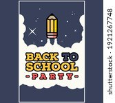 Back To School Party Poster Art ...