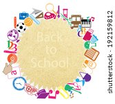 back to school on paper... | Shutterstock .eps vector #192159812