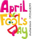 1 april fools day. colorful... | Shutterstock .eps vector #1921618295