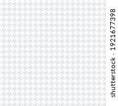 light gray houndstooth seamless ... | Shutterstock .eps vector #1921677398