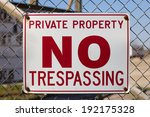 A Sign Warning That The Area I...