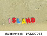 island  colorful wooden text on ... | Shutterstock . vector #192207065