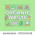 organic waste word concepts...