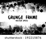 grunge frame  vector...   Shutterstock .eps vector #192215876