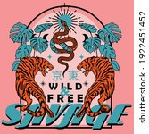 savage wild and free slogan...   Shutterstock .eps vector #1922451452