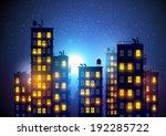city at night. vector... | Shutterstock .eps vector #192285722